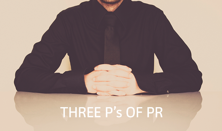 Three P's for PR