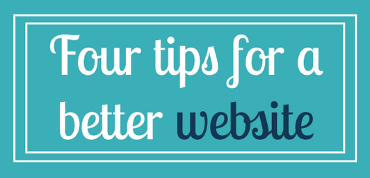 4 Tips for a Better Website