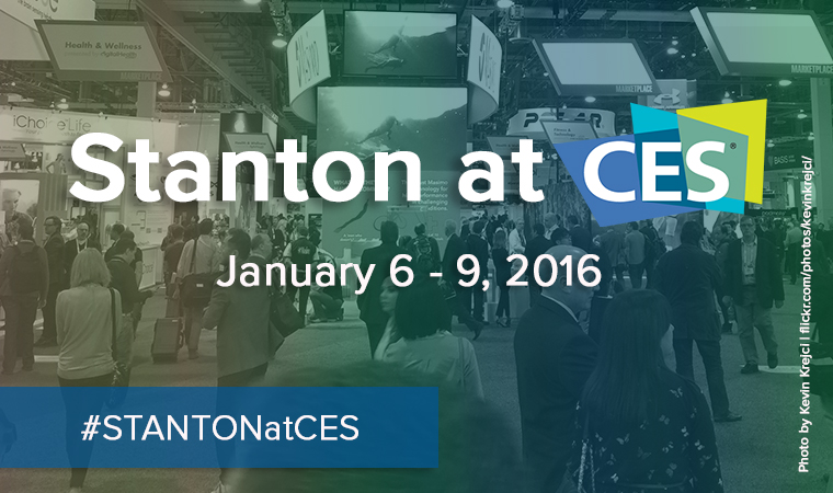 Stanton at CES. January 6-9 2016