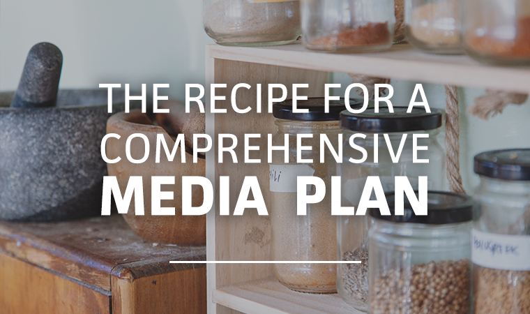 Recipe for a Media Plan