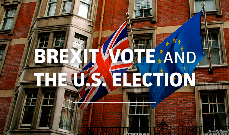 What the Brexit Vote Means for the U.S. Election