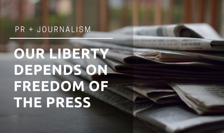 Our Liberty Depends on Freedom of the Press