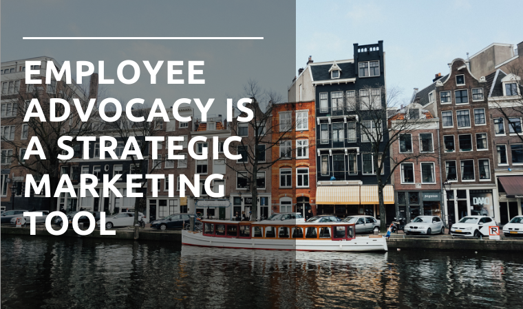 PR worldwide: Employee advocacy as a strong link in your PR strategy